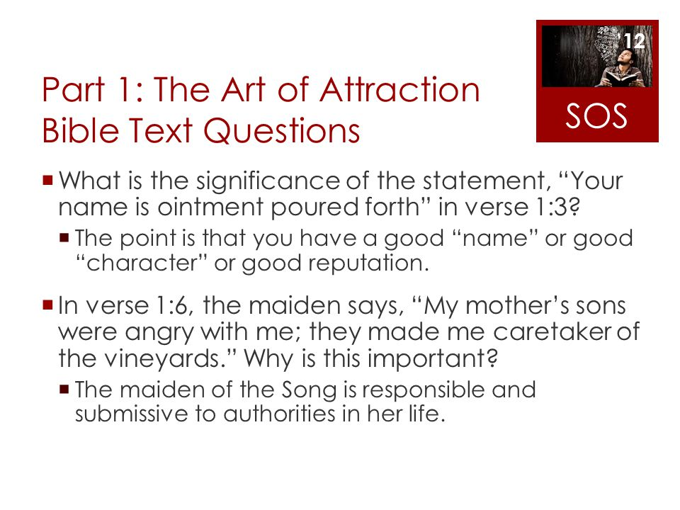 Part 1: The Art of Attraction Bible Text Questions