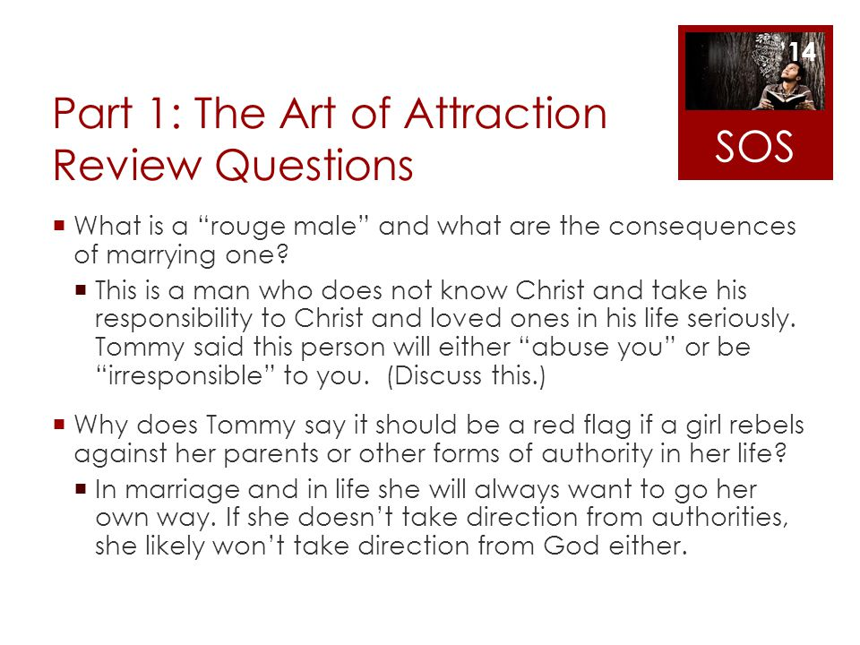 Part 1: The Art of Attraction Review Questions