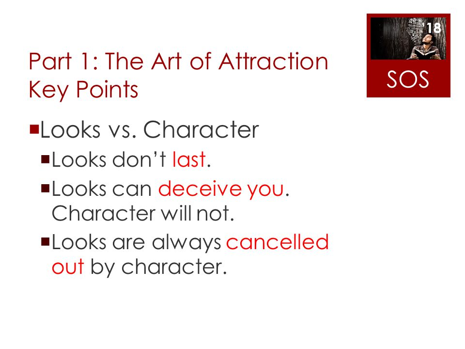 Part 1: The Art of Attraction Key Points