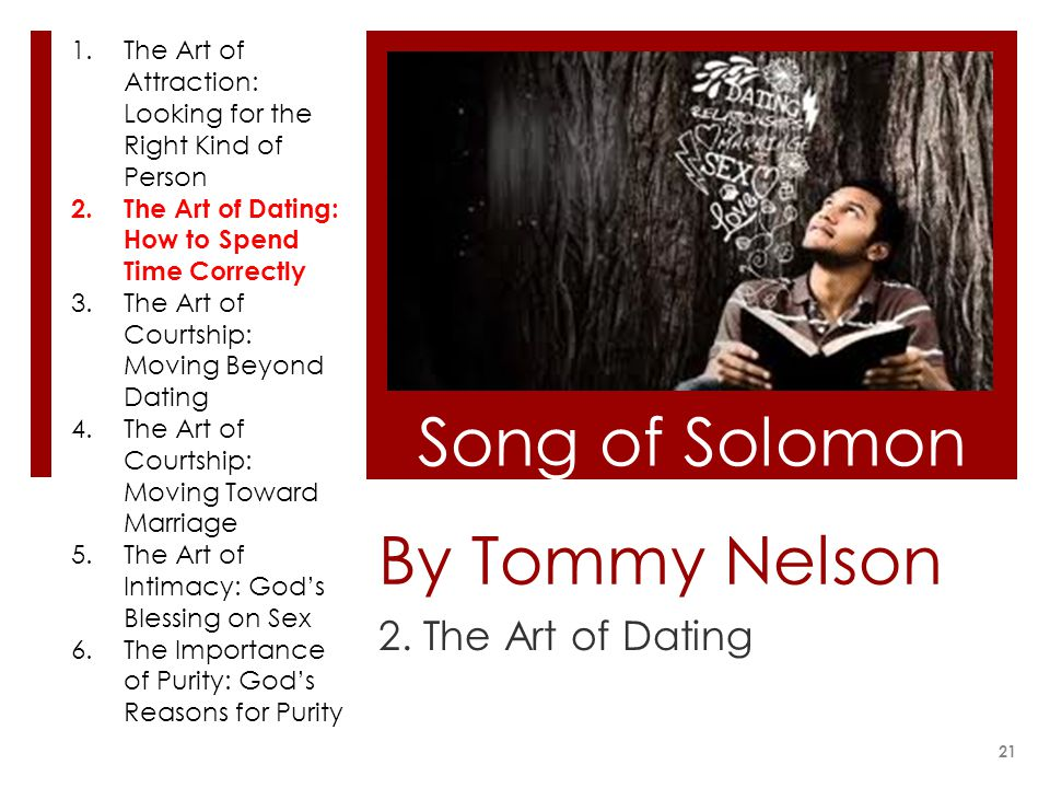 Song of Solomon By Tommy Nelson 2. The Art of Dating