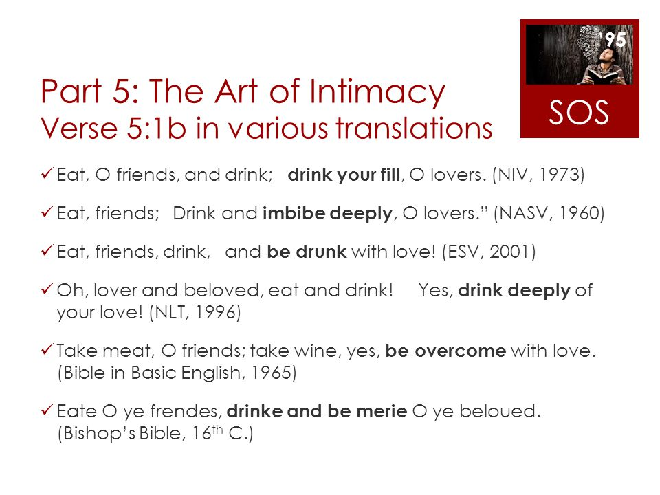 Part 5: The Art of Intimacy Verse 5:1b in various translations