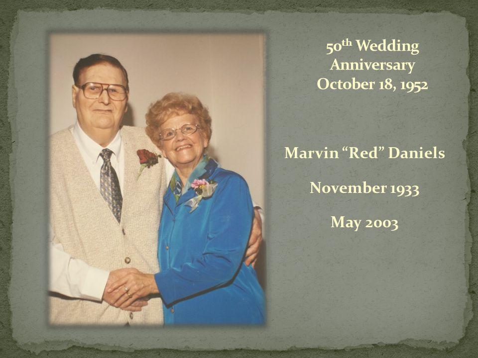 50th Wedding Anniversary October 18, 1952