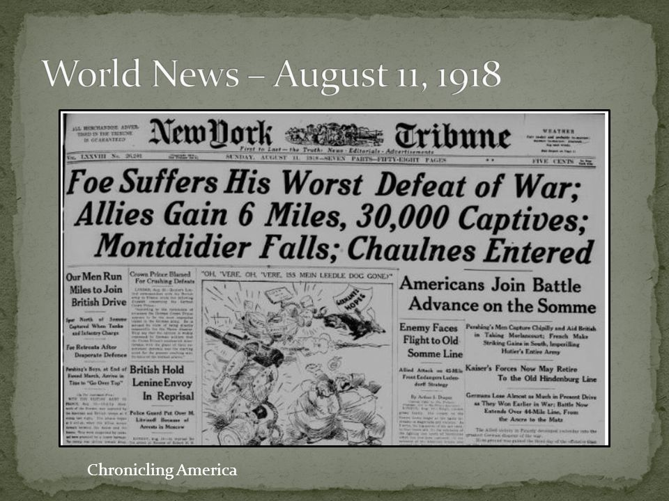 World News – August 11, 1918 Chronicling America