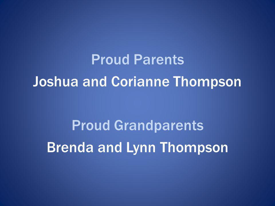 Joshua and Corianne Thompson Proud Grandparents