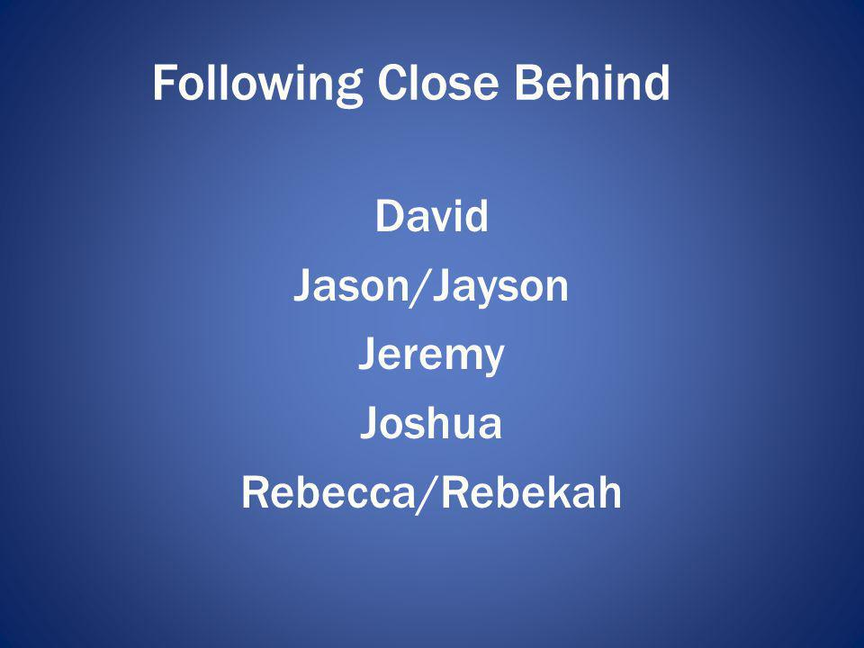 Following Close Behind
