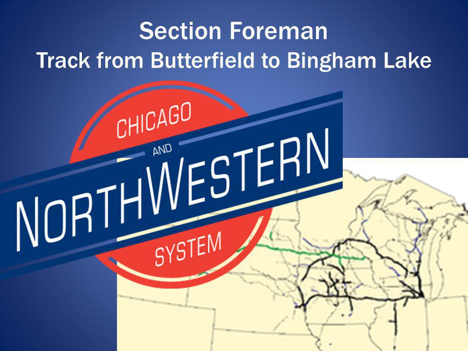 Section Foreman Track from Butterfield to Bingham Lake