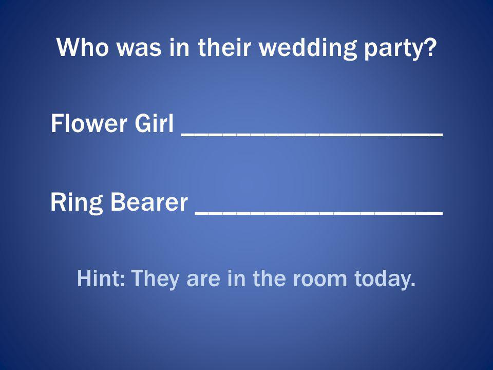 Who was in their wedding party