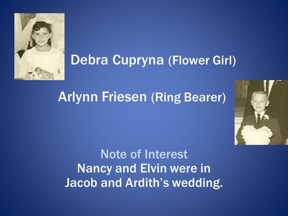 Debra Cupryna (Flower Girl) Arlynn Friesen (Ring Bearer)