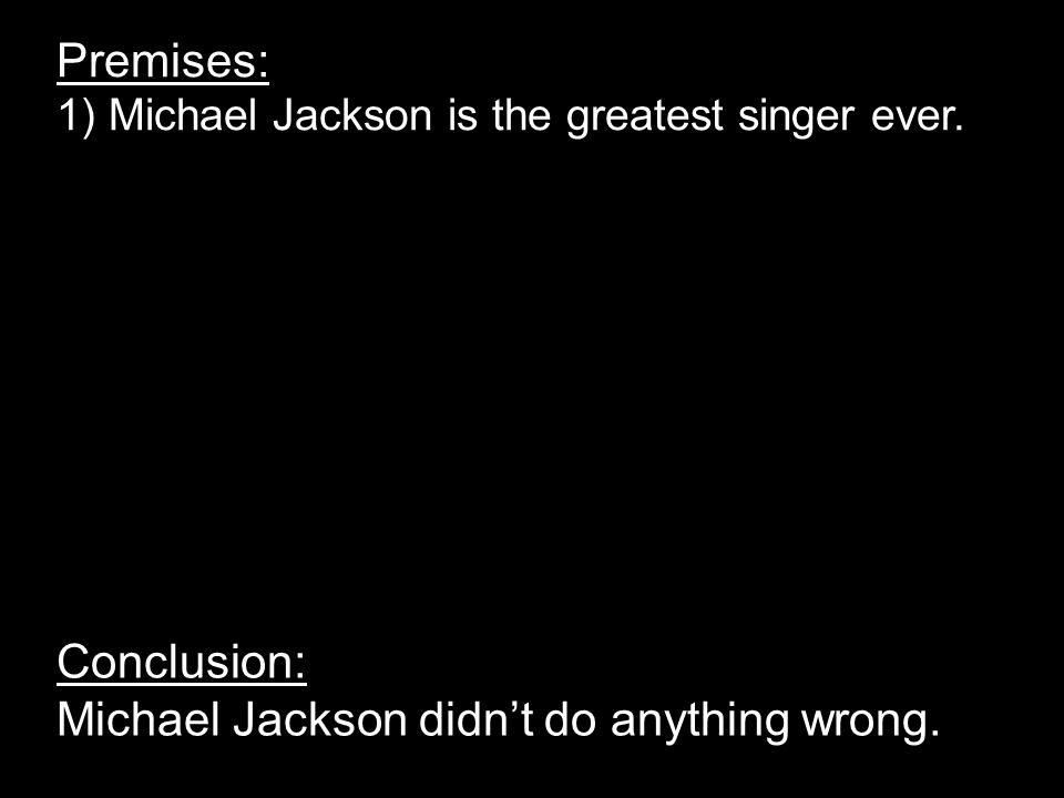 Conclusion: Michael Jackson didn't do anything wrong.