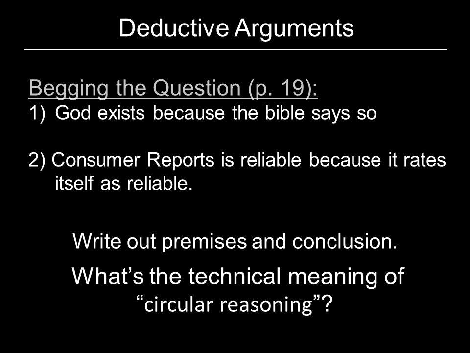 Deductive Arguments circular reasoning