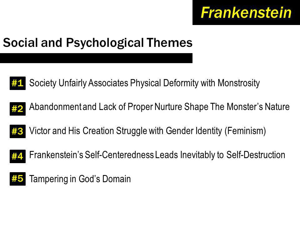 Frankenstein Social and Psychological Themes