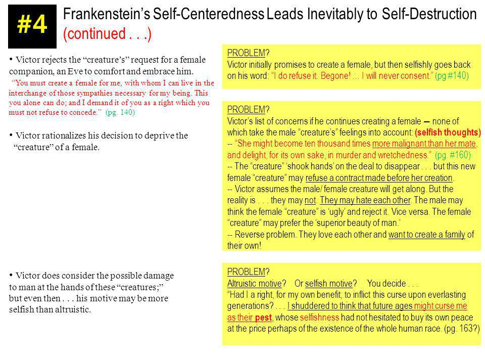 Frankenstein's Self-Centeredness Leads Inevitably to Self-Destruction