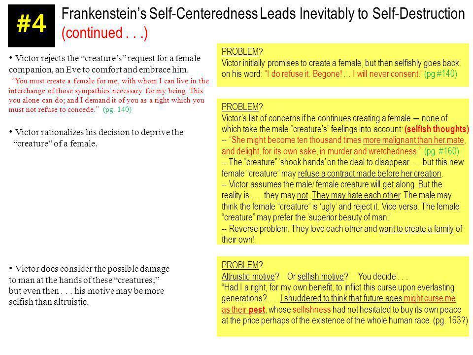 Frankenstein's Self-Centeredness Leads Inevitably to Self-Destruction