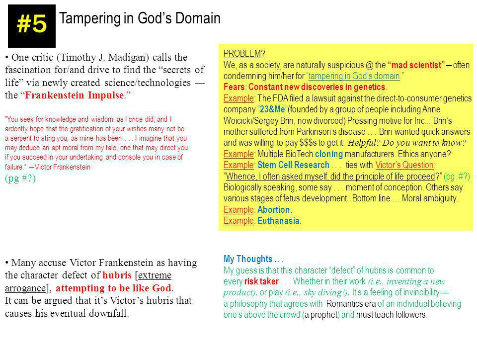 #5 Tampering in God's Domain One critic (Timothy J. Madigan) calls the