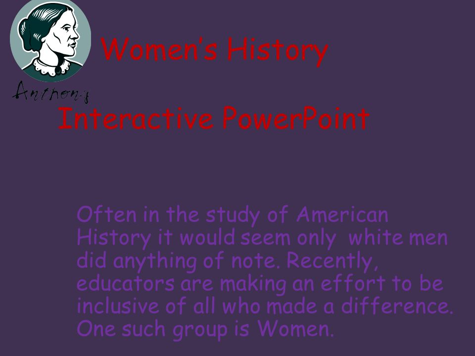 Women's History Interactive PowerPoint