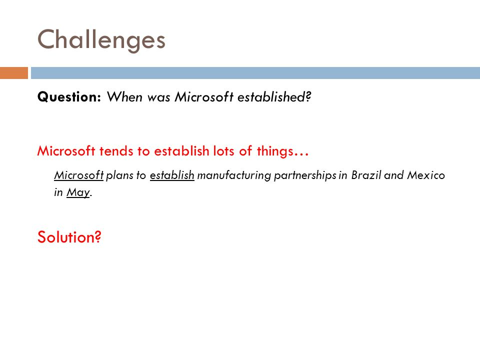 Challenges Solution Question: When was Microsoft established