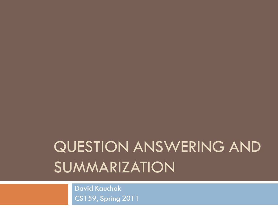 Question answering and Summarization