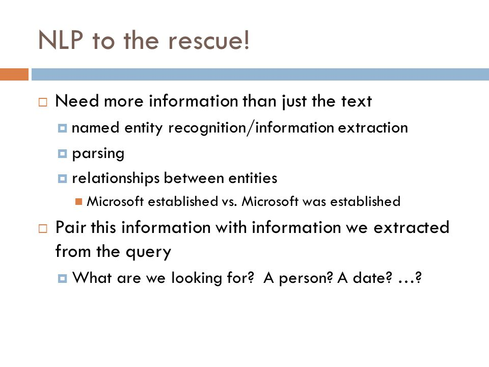 NLP to the rescue! Need more information than just the text