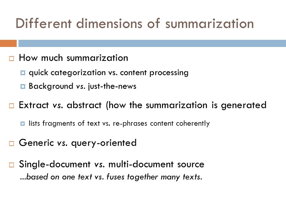 Different dimensions of summarization