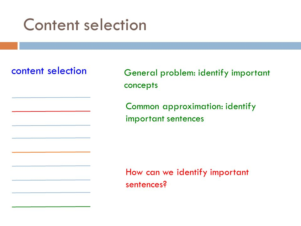 Content selection content selection