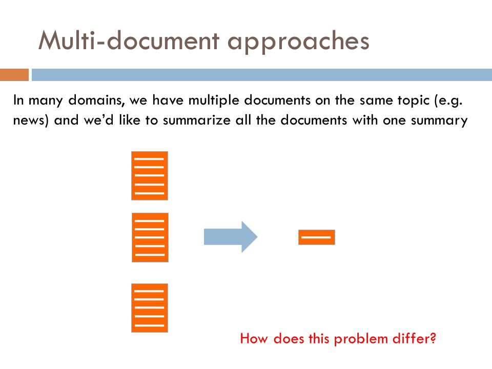 Multi-document approaches