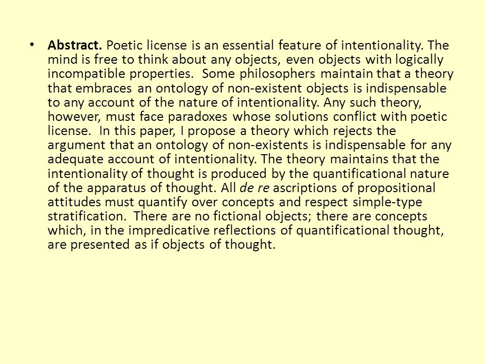 Abstract. Poetic license is an essential feature of intentionality