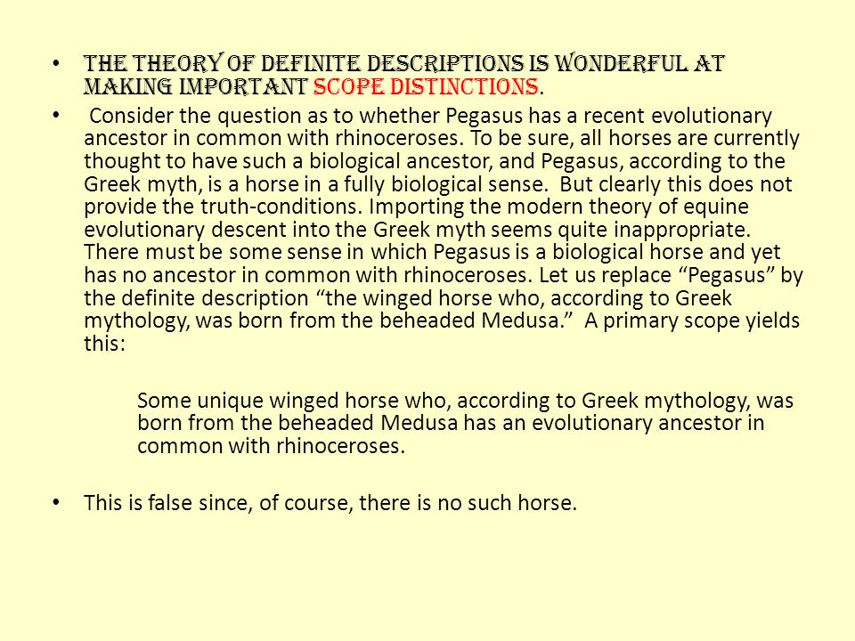 The theory of definite descriptions is wonderful at making important scope distinctions.