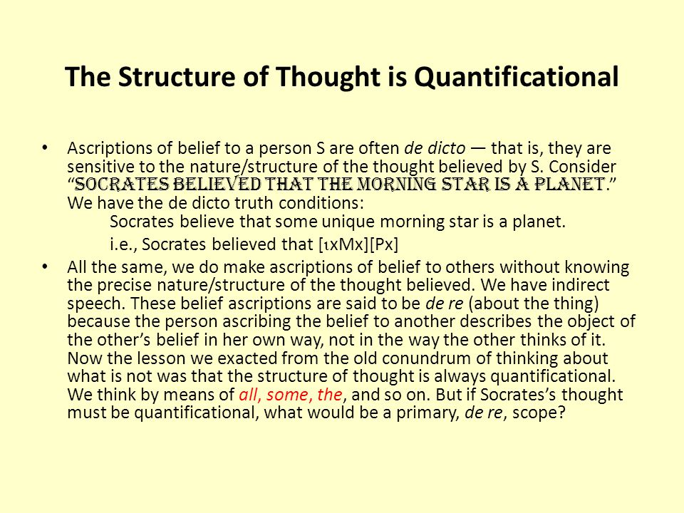 The Structure of Thought is Quantificational