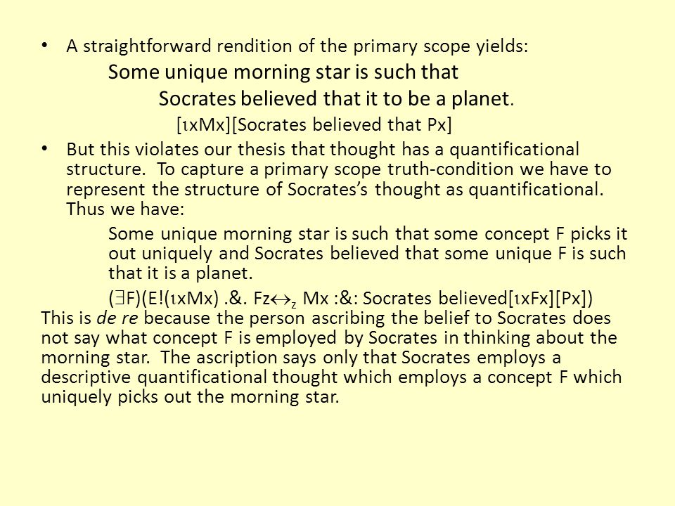 Socrates believed that it to be a planet.