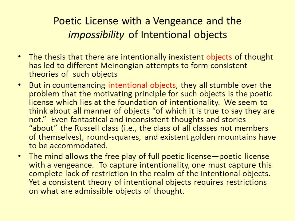 Poetic License with a Vengeance and the impossibility of Intentional objects