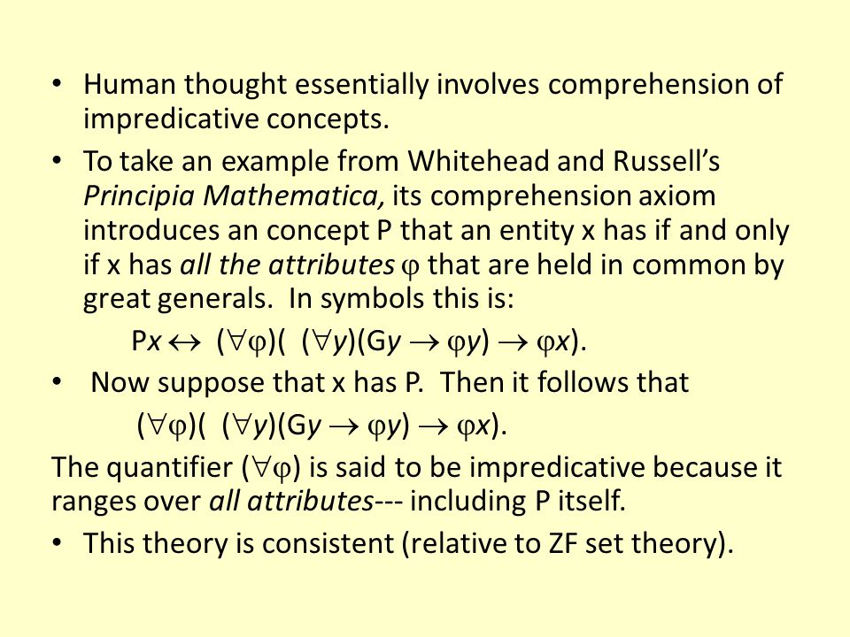 Human thought essentially involves comprehension of impredicative concepts.