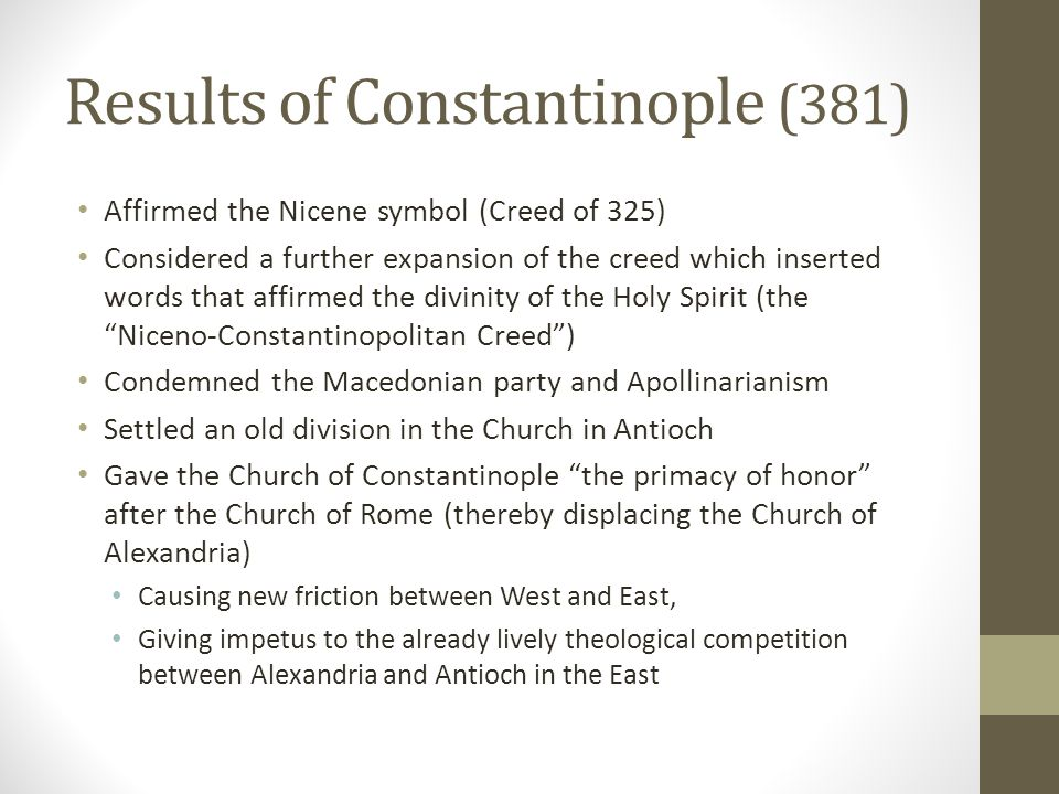 Results of Constantinople (381)