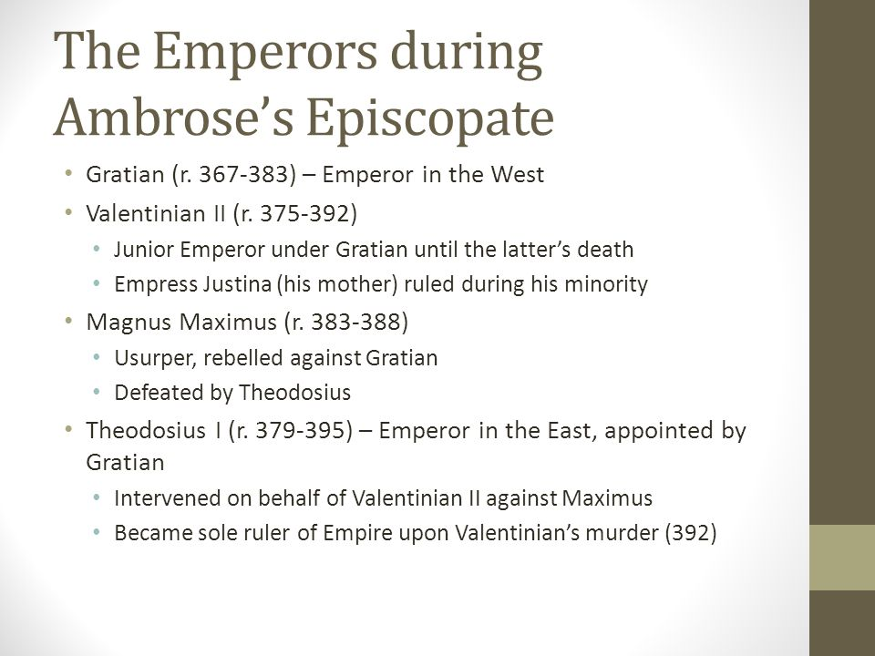 The Emperors during Ambrose's Episcopate