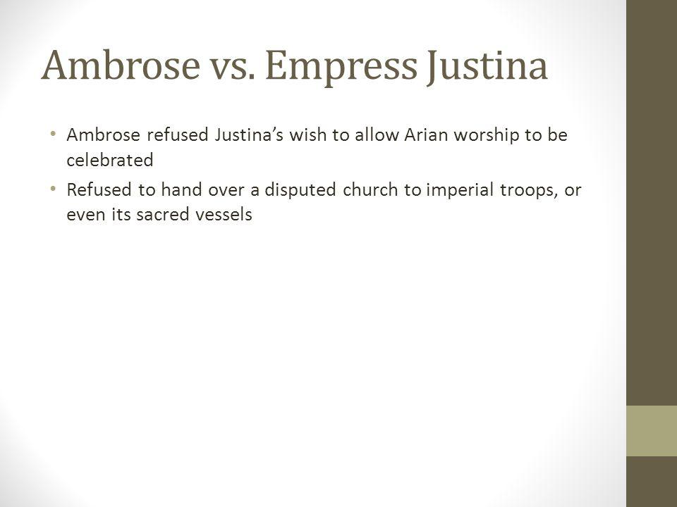 Ambrose vs. Empress Justina