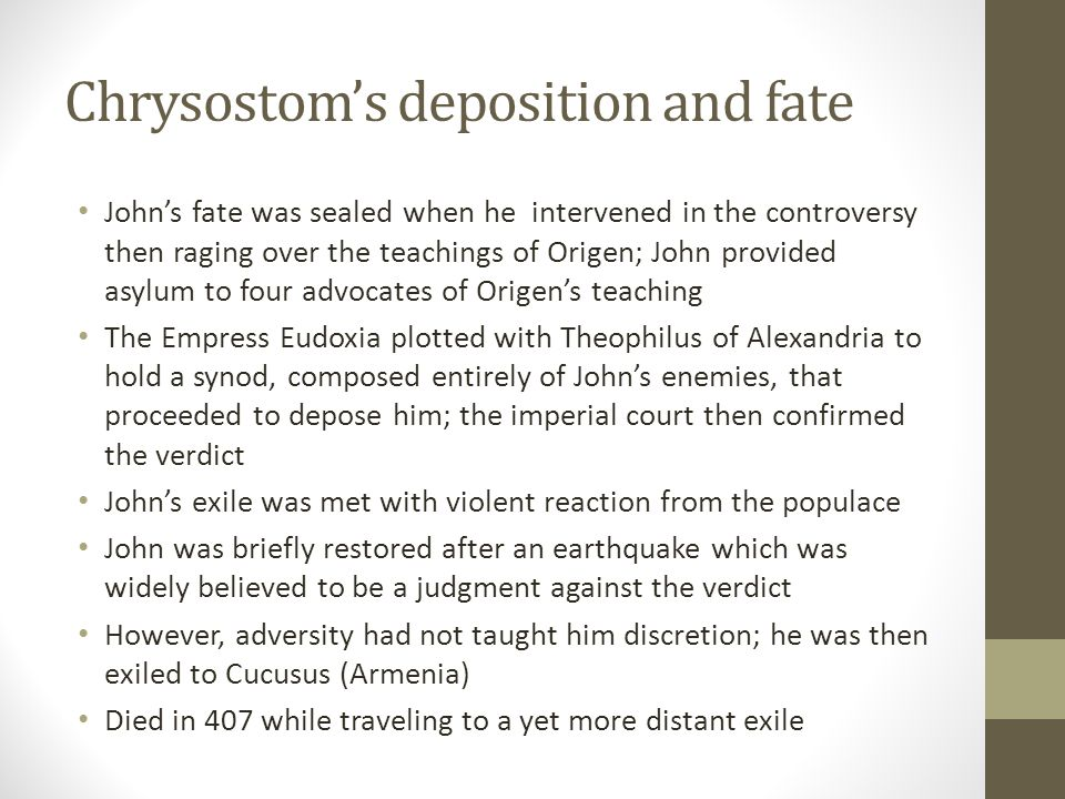 Chrysostom's deposition and fate