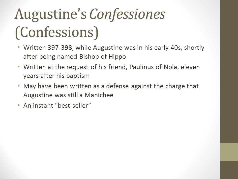 Augustine's Confessiones (Confessions)