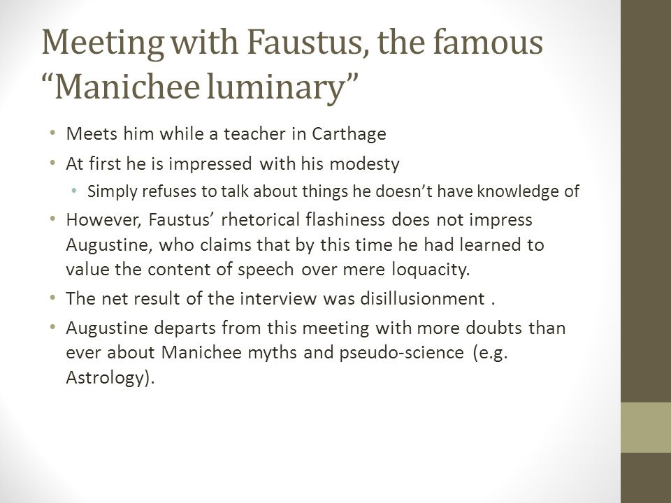 Meeting with Faustus, the famous Manichee luminary