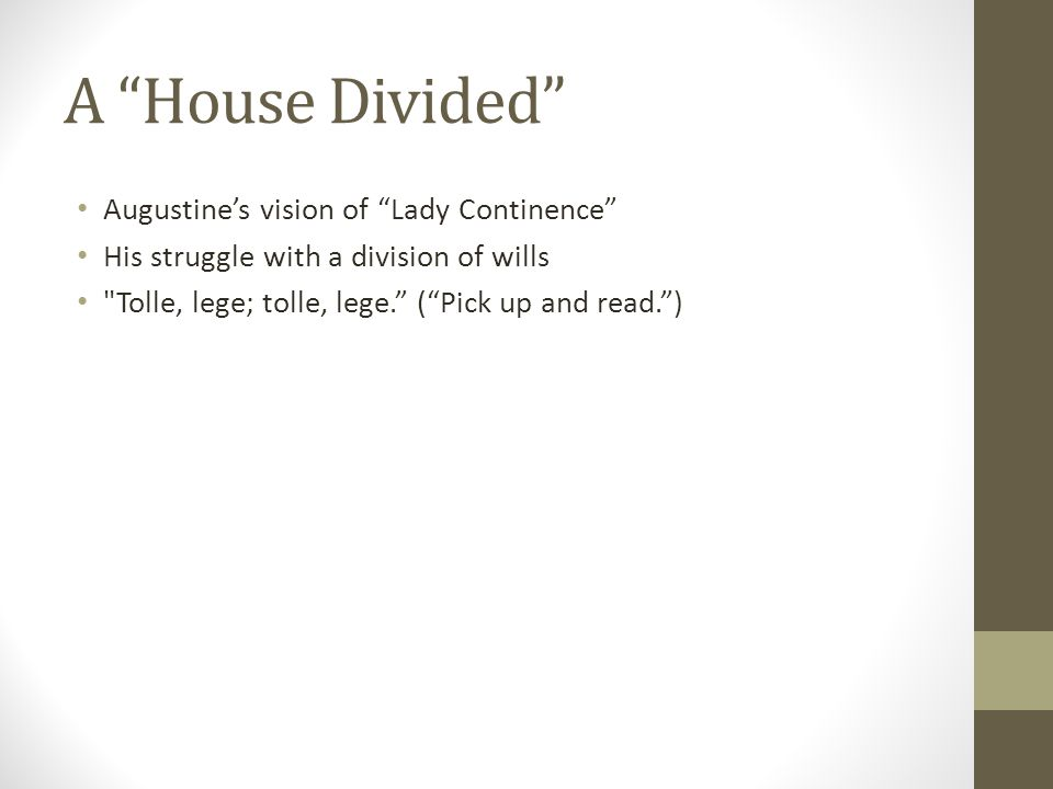 A House Divided Augustine's vision of Lady Continence