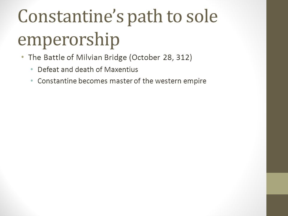 Constantine's path to sole emperorship
