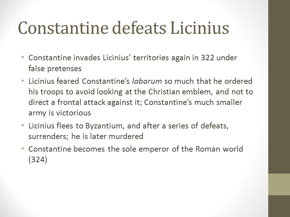 Constantine defeats Licinius
