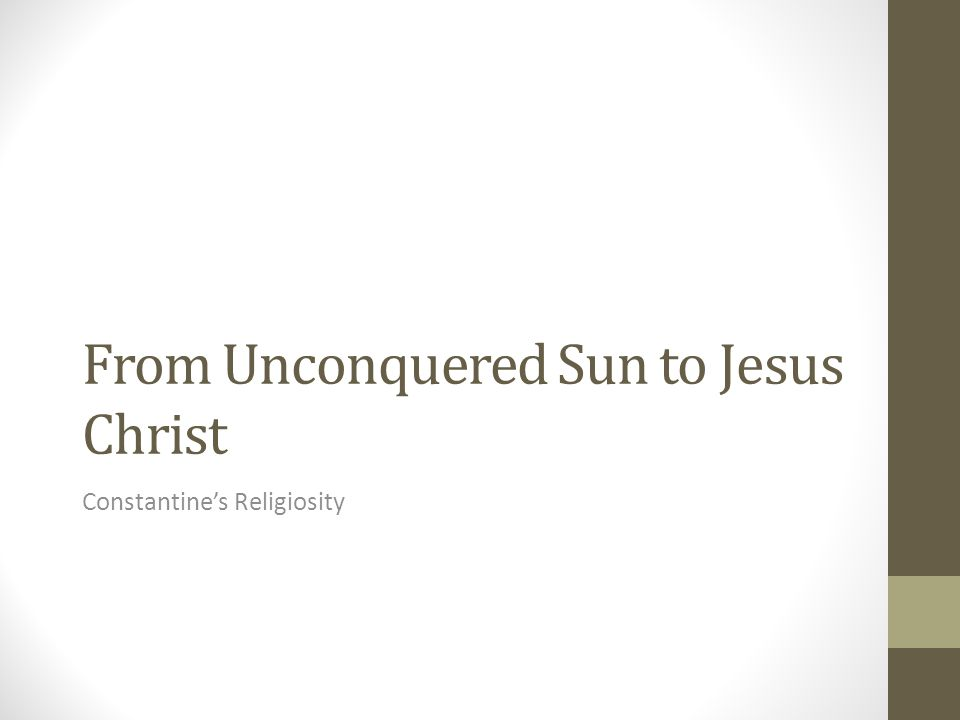 From Unconquered Sun to Jesus Christ