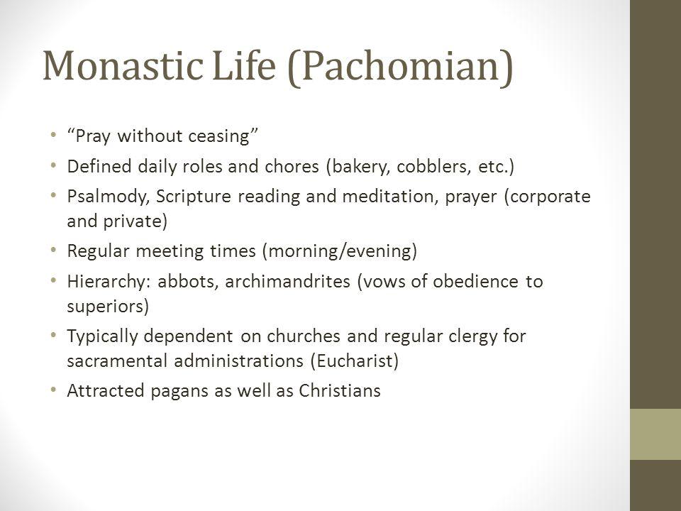 Monastic Life (Pachomian)
