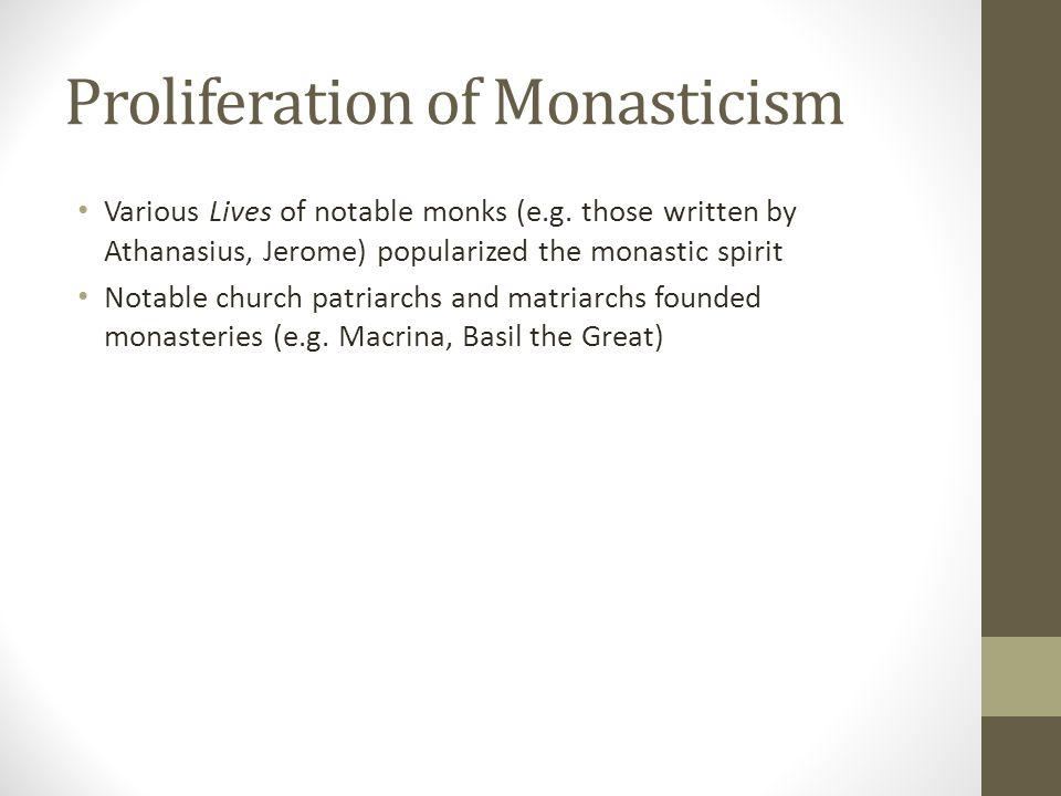 Proliferation of Monasticism