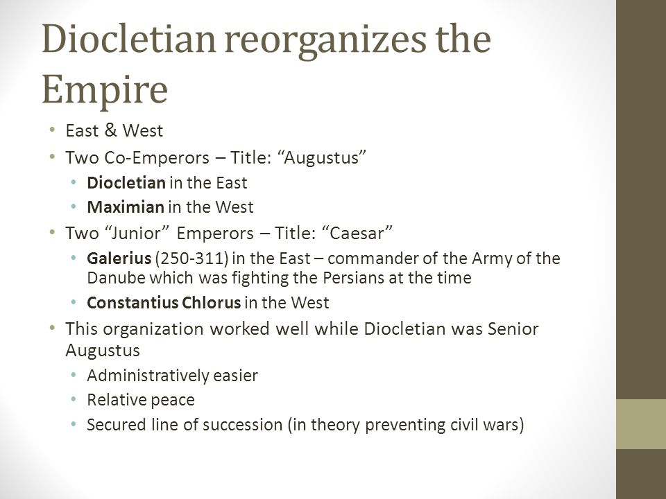 Diocletian reorganizes the Empire