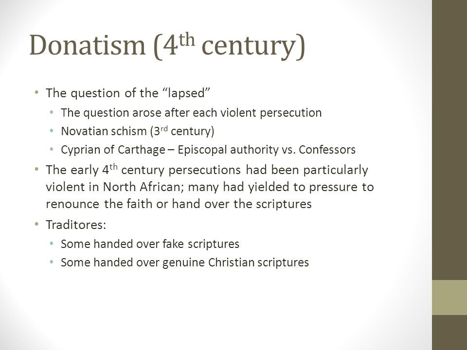 Donatism (4th century) The question of the lapsed
