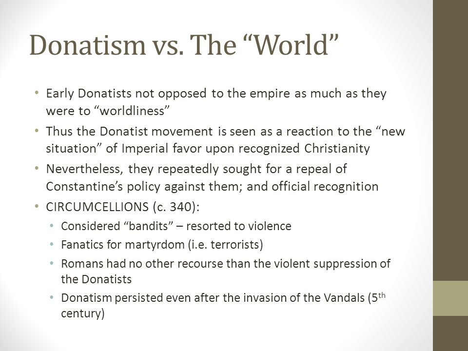 Donatism vs. The World
