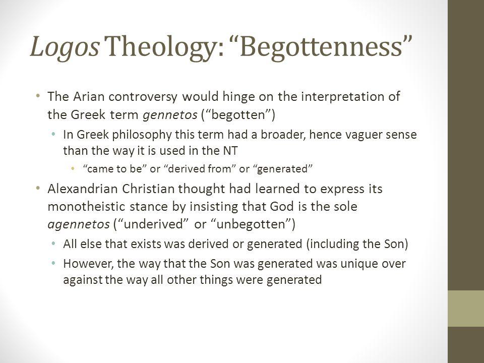 Logos Theology: Begottenness