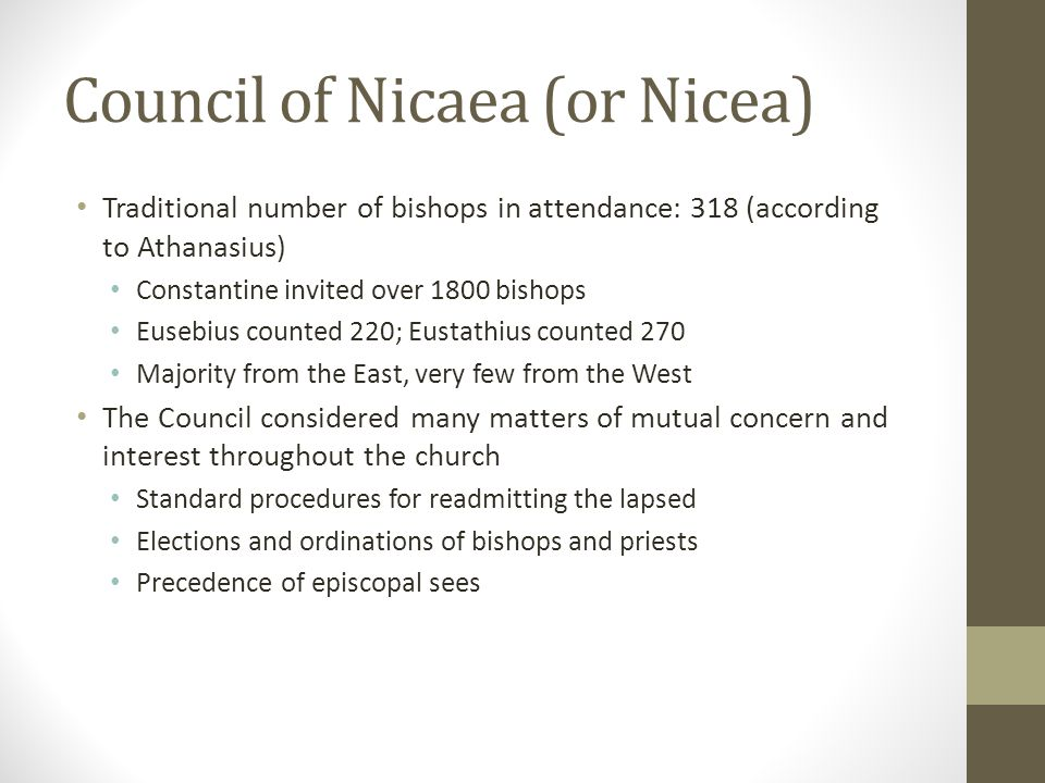 Council of Nicaea (or Nicea)