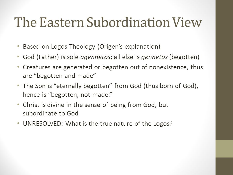 The Eastern Subordination View