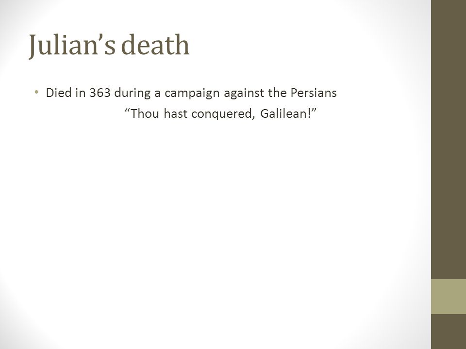Thou hast conquered, Galilean!